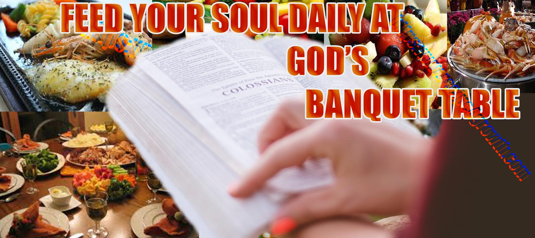 Daily Soul Feast at God's Banqueting table