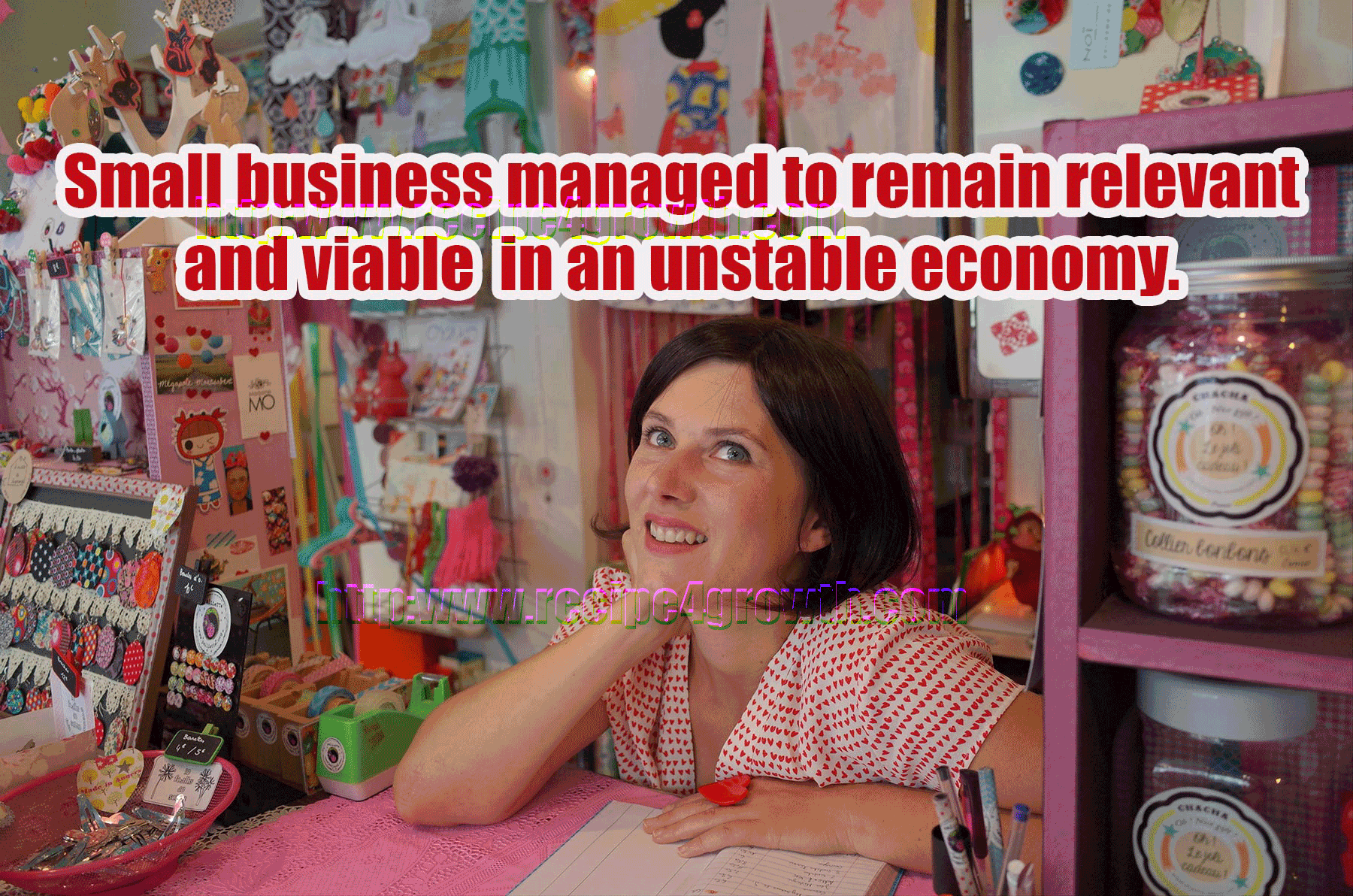 small business growth despite the harsh economy