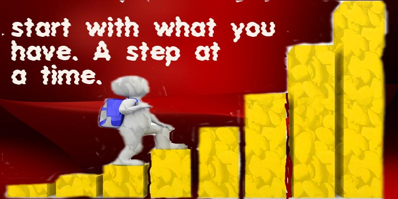 Each step moves you to your goal