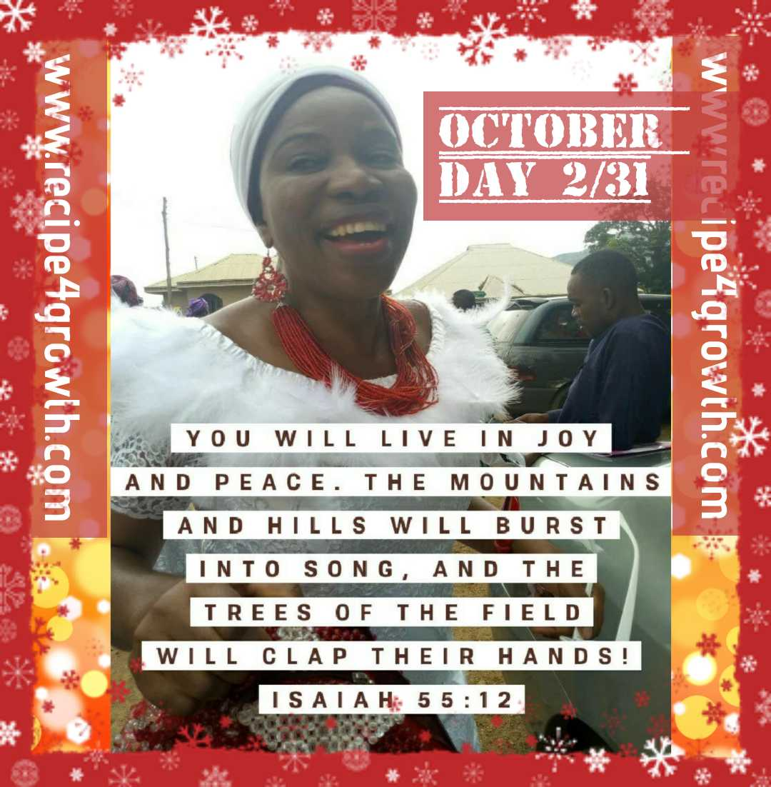 PEACE FREEDOM AND JUBILATION ISAIAH 55:12 (DAY 2)