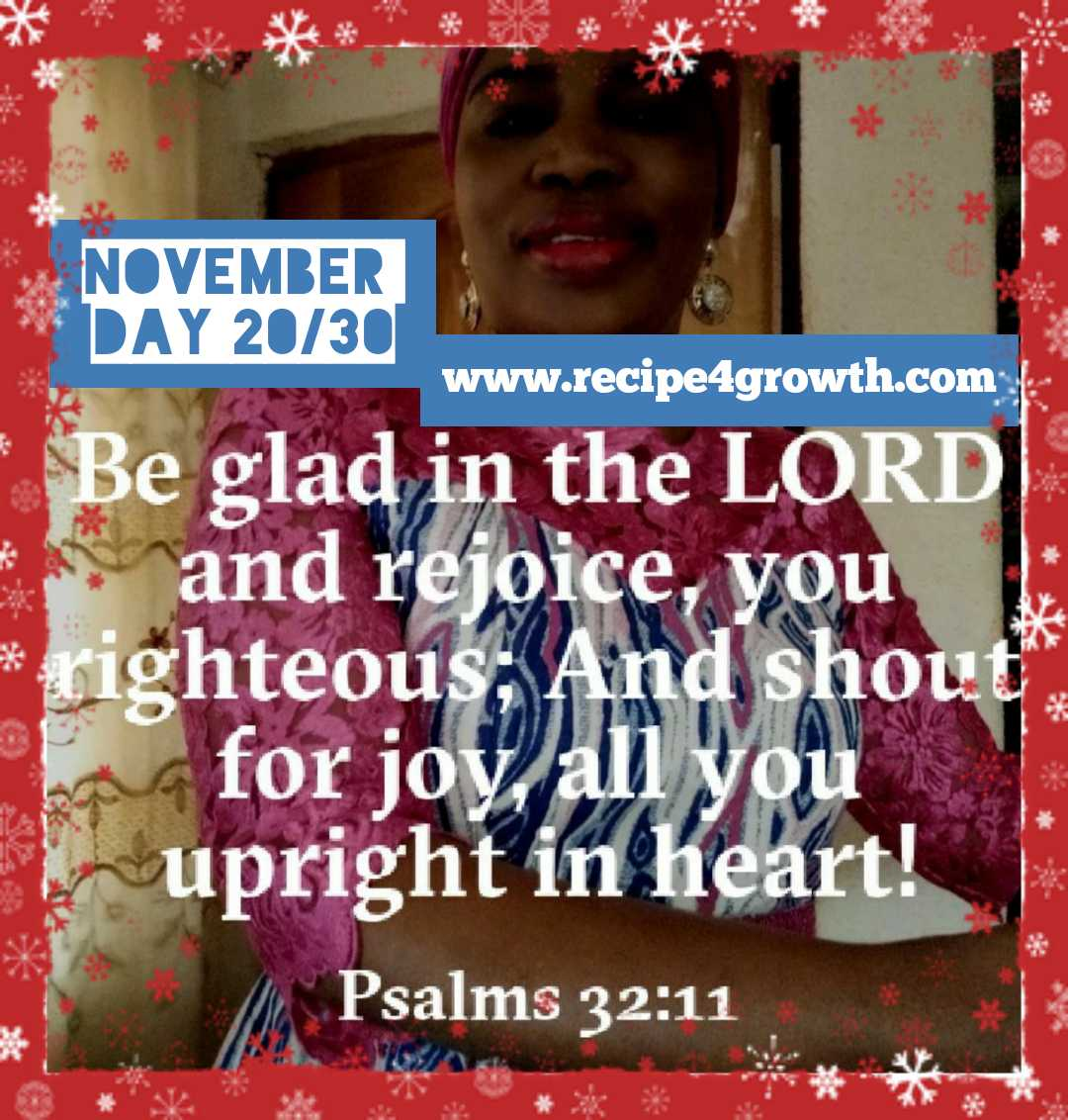 BE GLAD IN THE LORD AND REJOICE