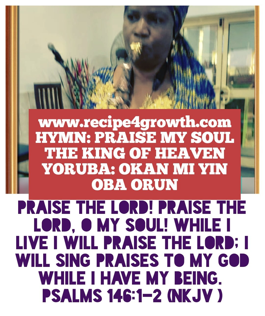 praise my soul the king of heaven LAUDA ANIMA